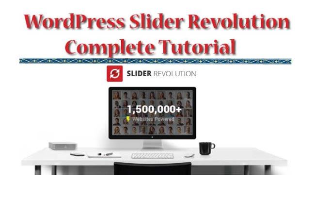 How to use Slider Revolution for creating Animation Effects in a WordPress Website