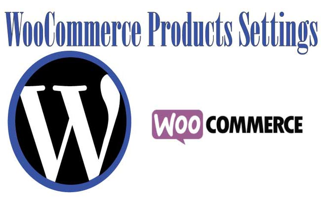 WooCommerce Products Settings