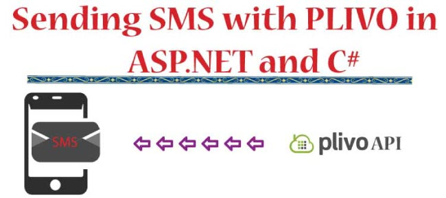 Sending SMS with PLIVO in ASP.NET and C#