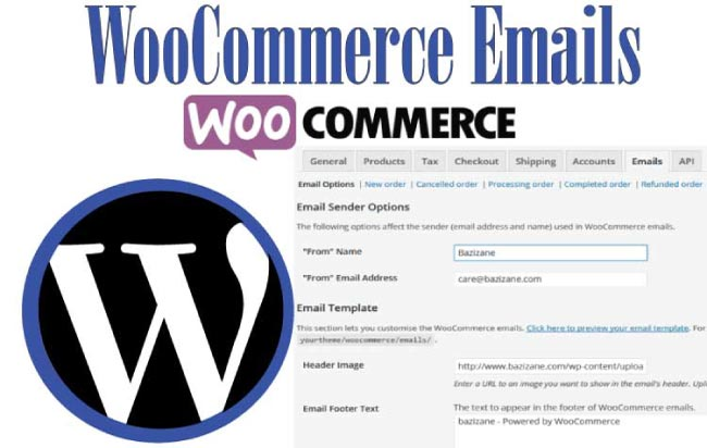 Tutorial – WooCommerce Emails Settings and Customization