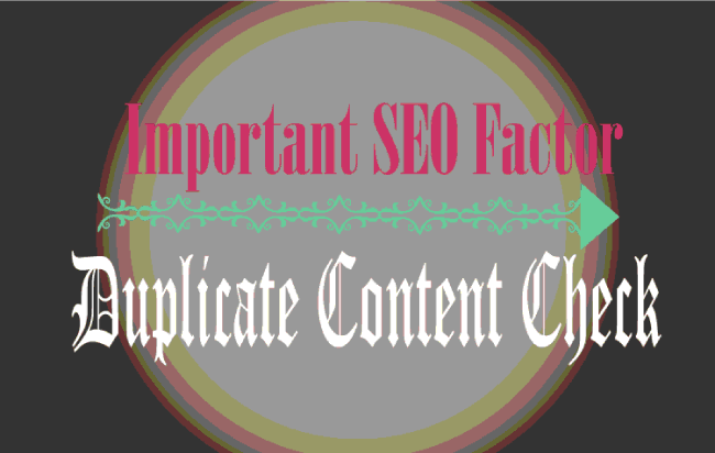 Why Duplicate Content Check is an Important SEO factor for your site?