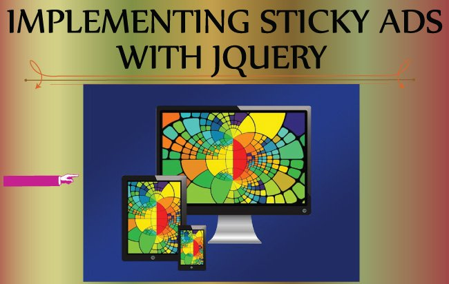 How to Make Sticky Ads with jQuery Effortlessly