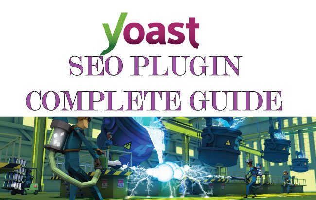 Tutorial – How to do SEO using Yoast SEO Plugin in WordPress