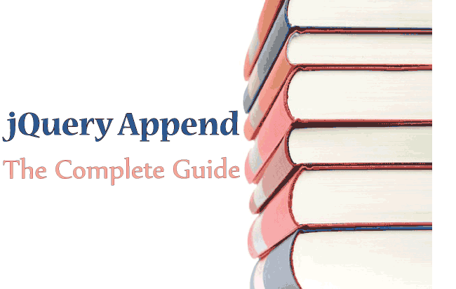 jQuery Append – The Complete Guide with Lots of Examples