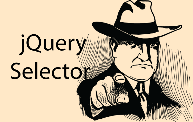 jQuery Selector – The Complete Usage Tutorial Guide