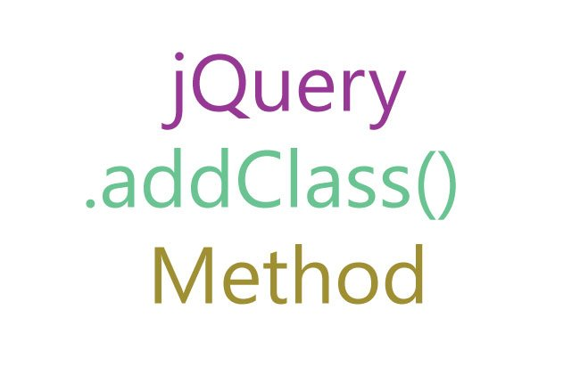 jQuery addClass() Method Tutorial