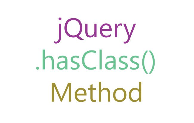 jQuery hasClass() Method