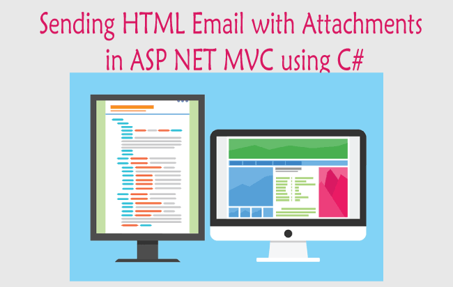 How to Send HTML Email with Attachments in ASP NET MVC using C#