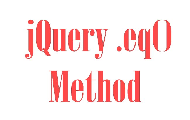 Select elements with their index using jQuery Eq Method – .eq()