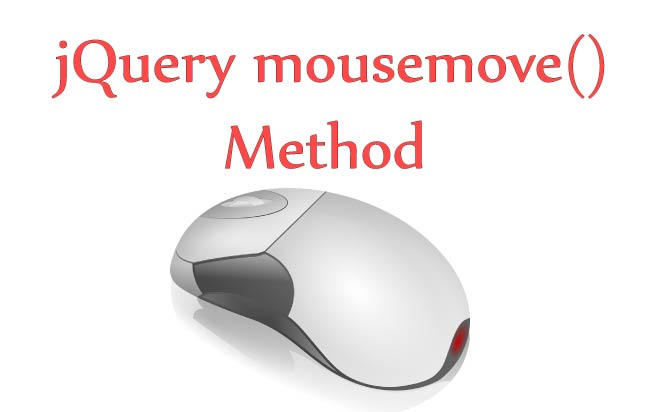 Understanding jQuery Mousemove Event – .mousemove()