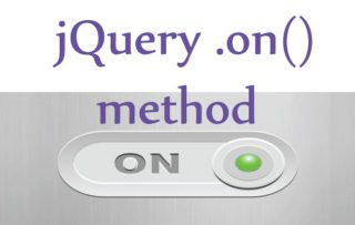 Multiple ways of using jQuery On Method – .on() – in your website