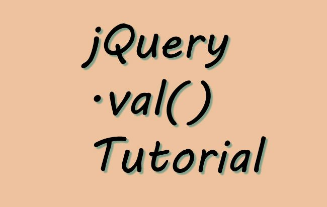 jQuery Val Method – .val() – Complete Usage Guide with Codes
