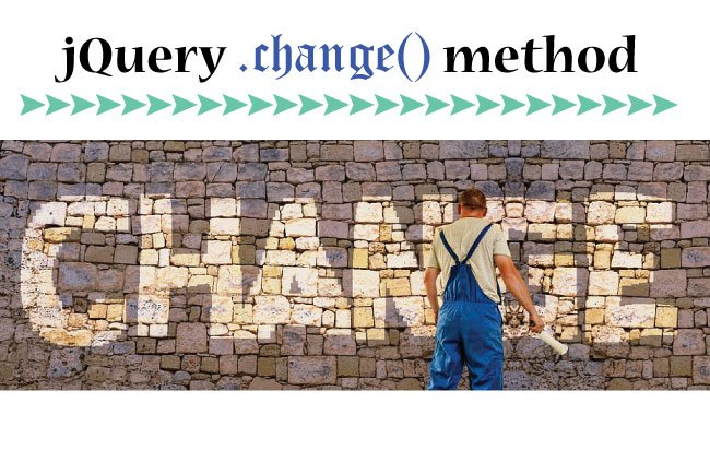 How to use jQuery Change Method on textbox, select, radio and checkbox