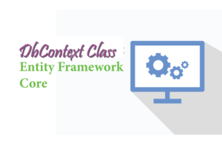 DbContext Class in Entity Framework Core