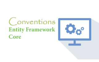 Conventions in Entity Framework Core