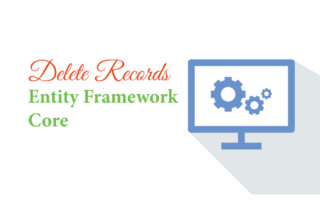 Delete Records in Entity Framework Core