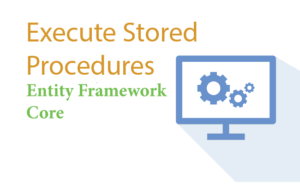 execute stored procedures ef core