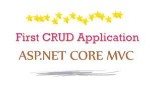 first crud application aspnet core