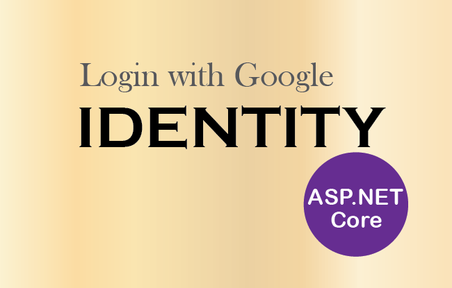How to integrate Google login feature in ASP.NET Core Identity