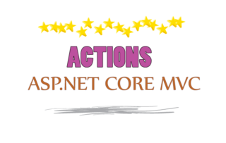 Actions in ASP.NET Core