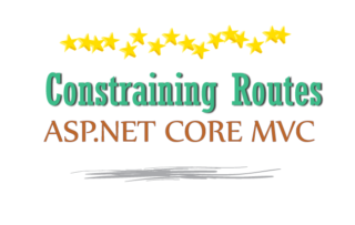 Learn ASP.NET Core Route Constraint in details with lots of examples