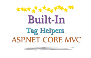 built-in tag helpers asp.net core