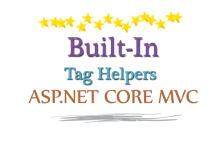 Built-In Tag Helpers in ASP.NET Core