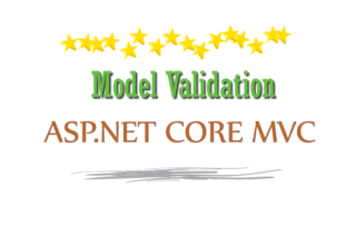 Model Validation in ASP.NET Core from Beginning to Expert