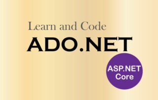 Learn ADO.NET by building CRUD features in ASP.NET Core Application