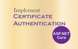 How to implement Certificate Authentication in ASP.NET Core